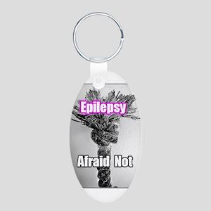 Afraid Not of Epilepsy Keychains