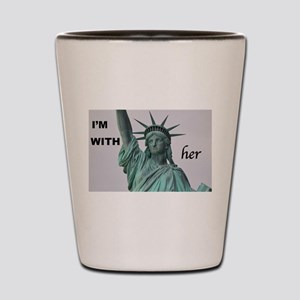 I'm with Lady Liberty Shot Glass