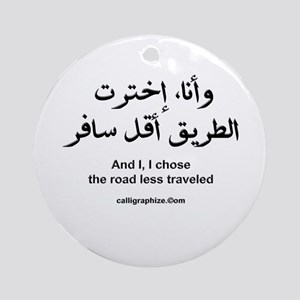 I Chose The Road Less Traveled Ornament (Round)