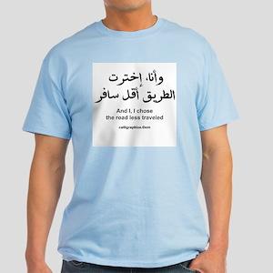 I Chose The Road Less Traveled Light T-Shirt