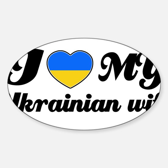I love my Ukranian wife Decal