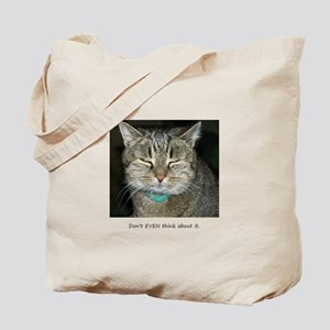 Don't Even... Tote Bag