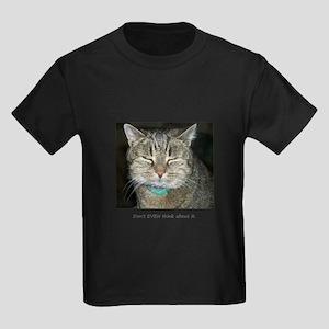 Don't Even... Kids Dark T-Shirt