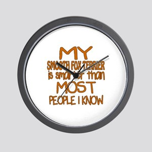 My Smooth Fox Terrier is smarter Wall Clock