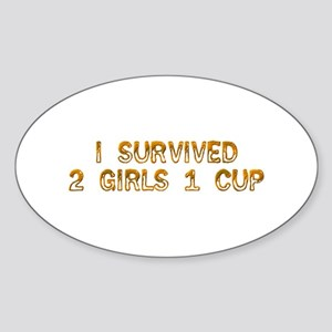 2 Girls 1 Cup Oval Sticker