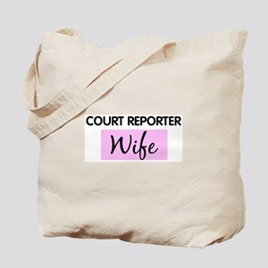 COURT REPORTER Wife Tote Bag