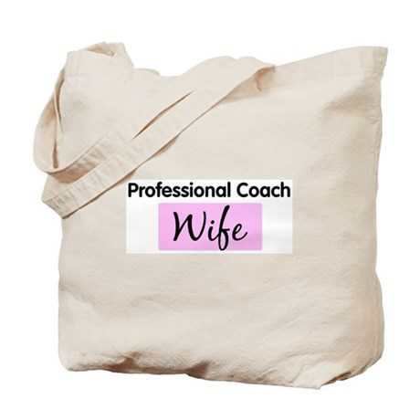 Professional Coach Wife Tote Bag