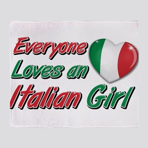 Everyone loves an Italian girl Throw Blanket