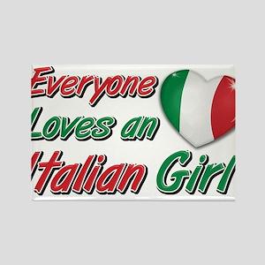 Everyone loves an Italian girl Magnets