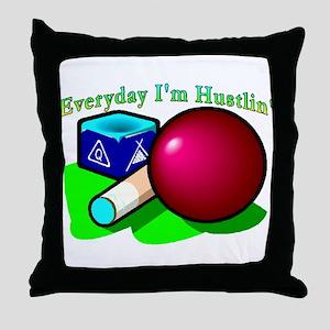 Hustle Everyday Throw Pillow