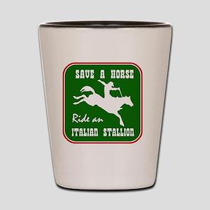 Ride an Italian Stallion Shot Glass