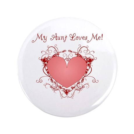 """My Aunt Loves Me Heart 3.5"""" Button (100 pack)"""