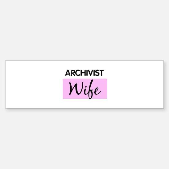 ARCHIVIST Wife Bumper Bumper Bumper Sticker