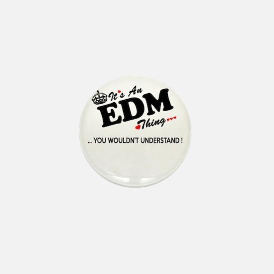 Edm Mini Button
