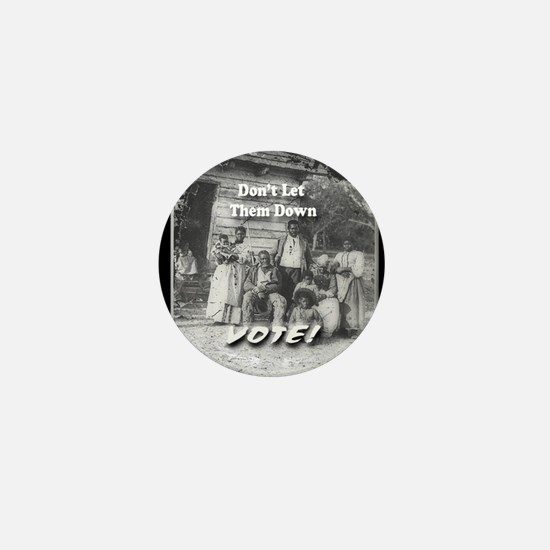 Don't Let Them Down Mini Button (10 pack)