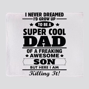 Super Cool Dad Of A Freaking Awesome Son Throw Bla