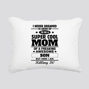 Super Cool Mom Of A Freaking Awesome Son Rectangul
