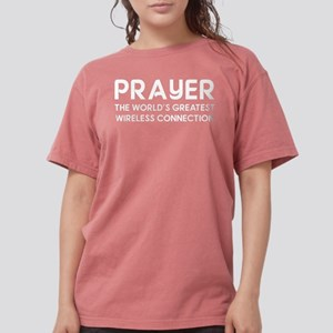 Prayer The World's Greatest Wireless Conne T-Shirt