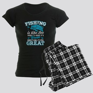 Fishing Is Like Sex Pajamas
