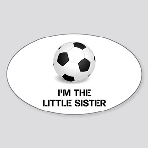 Im the little sister soccer ball Sticker