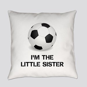Im the little sister soccer ball Everyday Pillow