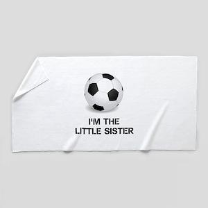 Im the little sister soccer ball Beach Towel