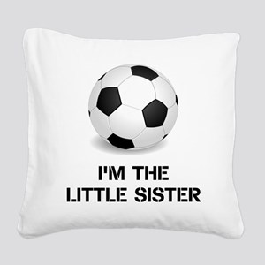 Im the little sister soccer ball Square Canvas Pil