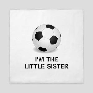 Im the little sister soccer ball Queen Duvet