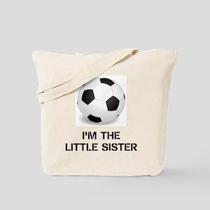 Im the little sister soccer ball Tote Bag