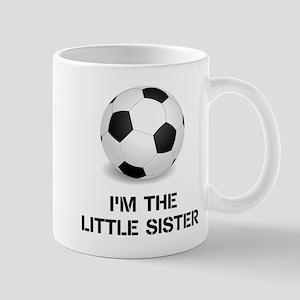 Im the little sister soccer ball Mugs
