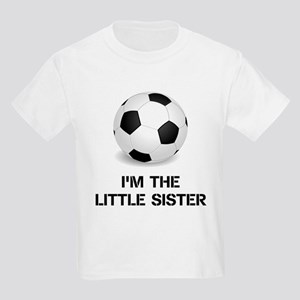 Im the little sister soccer ball T-Shirt