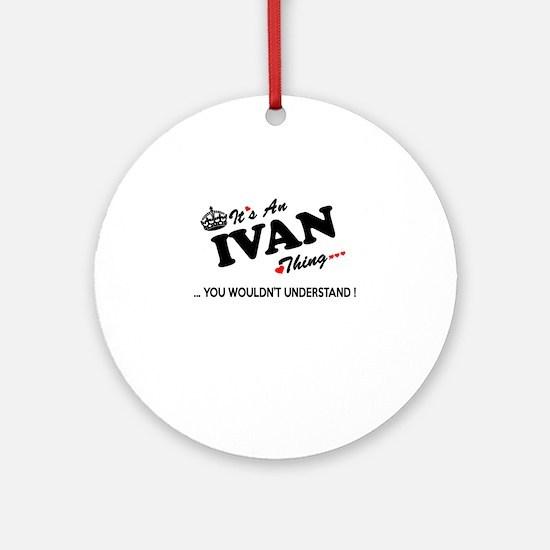 Cute Ivan Round Ornament