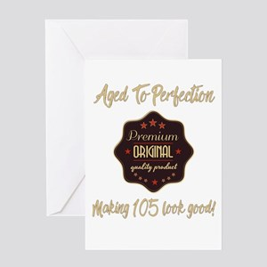 105th Birthday Aged To Perfection Greeting Cards