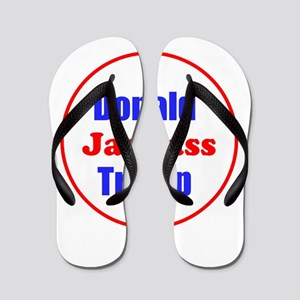 Donald Jackass Trump Flip Flops