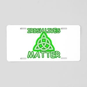Irish lives matter Aluminum License Plate