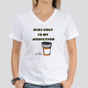 Disc Golf is my addiction T-Shirt