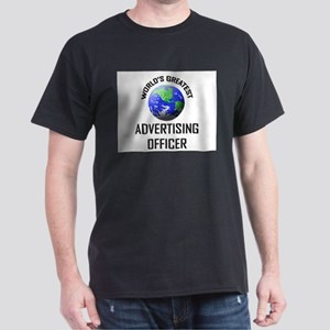 World's Greatest ADVERTISING OFFICER Dark T-Shirt