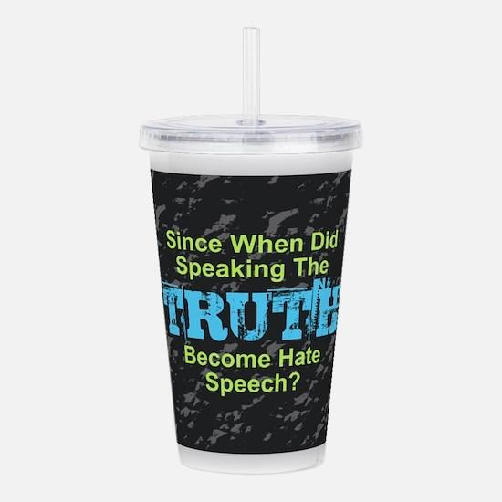 Truth Acrylic Double-wall Tumbler