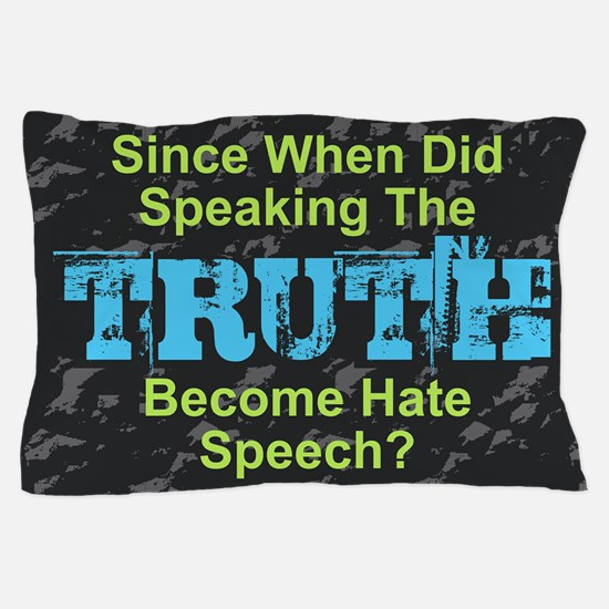 Truth Pillow Case