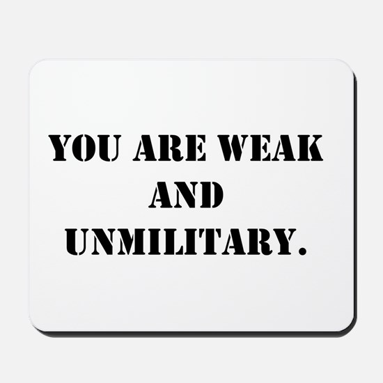 Weak and Unmilitary Mousepad