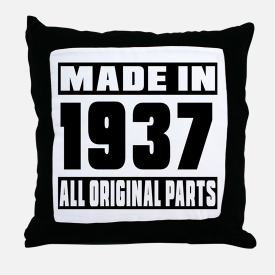 Made In 1937 Throw Pillow