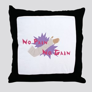 No Pain No Gain Throw Pillow