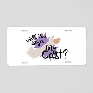 Sign My Cast Aluminum License Plate