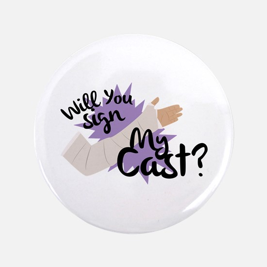 Sign My Cast Button