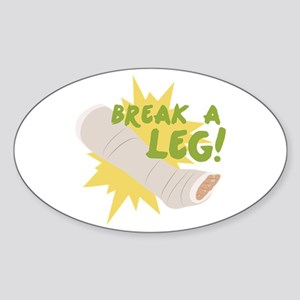Break A Leg Sticker