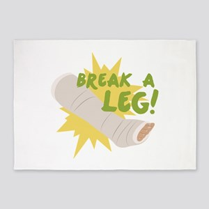 Break A Leg 5'x7'Area Rug