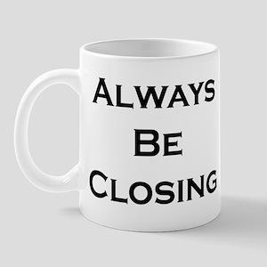 ABC...Always Be Closing Mug
