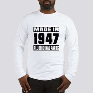 Made In 1947 Long Sleeve T-Shirt