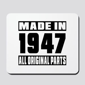 Made In 1947 Mousepad