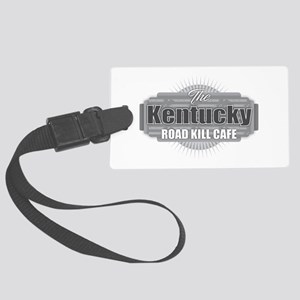Kentucky Road Kill Cafe Large Luggage Tag